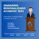 ACAMOSC promove seminário para Vereadores